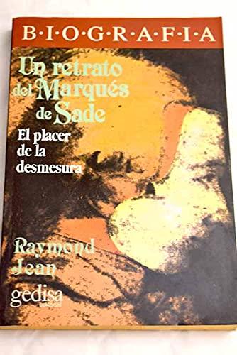 Un Retrato Del Marques de Sade (9788474323993) by Raymond Jean