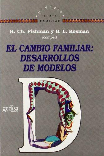 9788474324068: El cambio familiar: desarrollos de modelos (Spanish Edition)