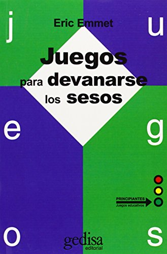 9788474324129: Juegos Para Devanarse Los Sesos / Games That Rack One's Brain (Spanish Edition)