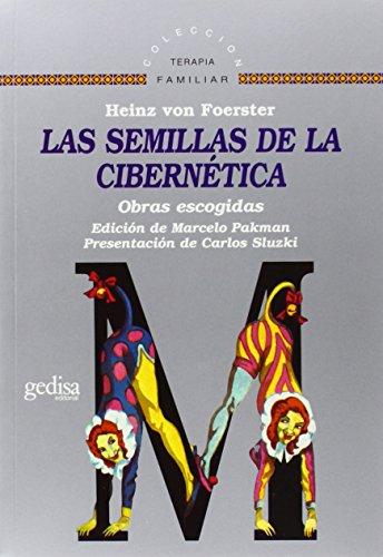 9788474324143: Las semillas de la cibernetica (Spanish Edition)