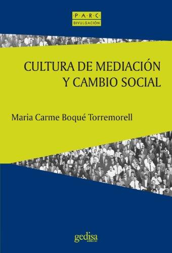 Cultura de Mediacion y Cambio Social (Prevencion,: Maria Carmen Boque