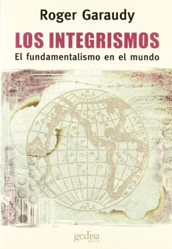 Los Integrismos (Spanish Edition) (9788474324242) by Roger Garaudy