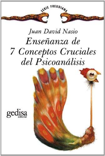 9788474324259: Enseñanza De 7 Conceptos Cruciales Del Psicoanálisis (Serie Freudiana)