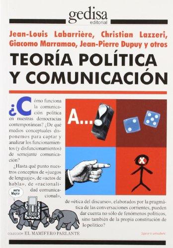 9788474324303: Teoría política y comunicación (El Mamifero Parlante)