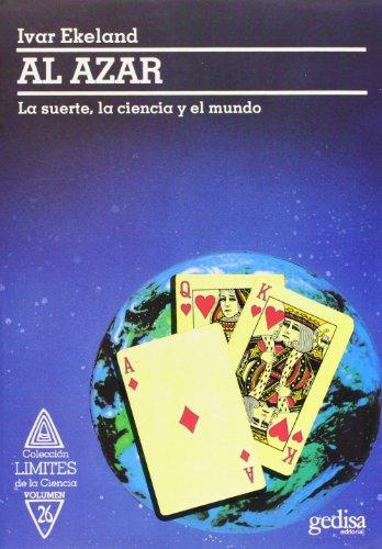 9788474324327: Al Azar: La Suete, La Ciencia y el Mundo (Spanish Edition)