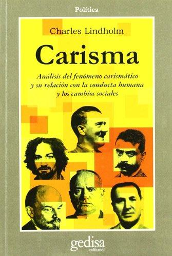 CARISMA: ANÁLISIS DEL FENÓMENO CARISMÁTICO Y SU RELACIÓN CON LA ...