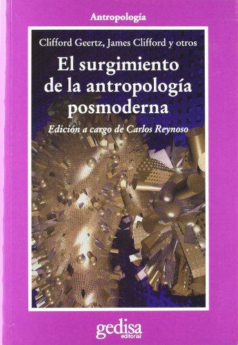9788474324471: El surgimiento de la antropología posmoderna