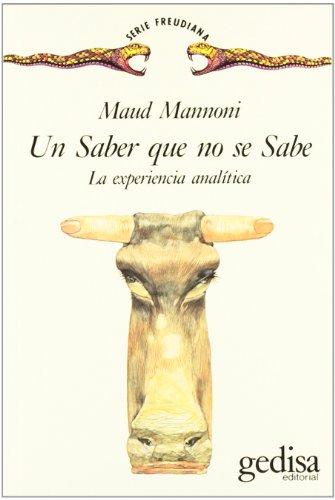 9788474324495: Un Saber Que No Se Sabe (Psicoanalisis Econobook)
