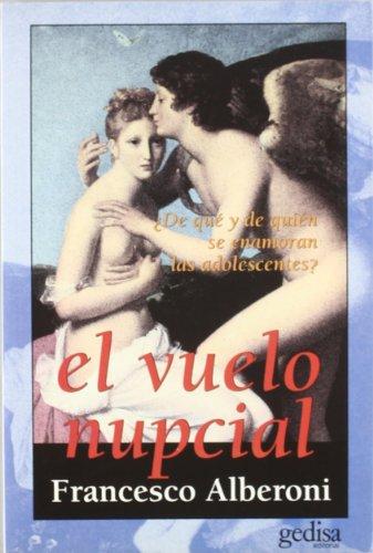 El Vuelo Nupcial (Spanish Edition): Alberoni, Francesco