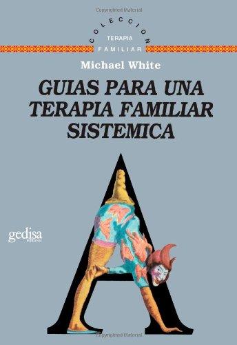 9788474324761: Guias para una terapia familiar sistemica (Spanish Edition)