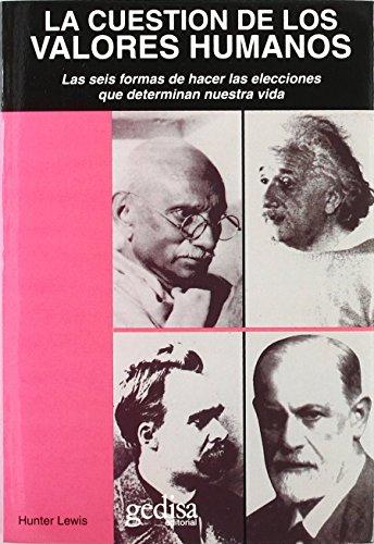 CUESTION DE LOS VALORES HUMANOS, LA: LEWIS, HUNTER