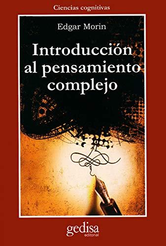 9788474325188: Introduccion al pensamiento complejo (Cla-De-Ma) (Spanish Edition)