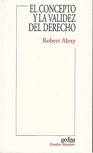 9788474325256: El Concepto y La Validez del Derecho (Spanish Edition)