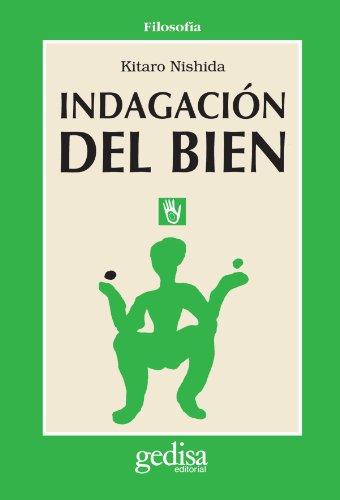 Indagacion del bien (Spanish Edition) (8474325412) by Nishida, Kitaro