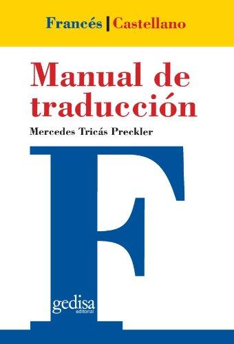 9788474325515: Manual De Traduccion Frances-Castellano (Teoria Y Practica De La Traduccion) (Spanish Edition)