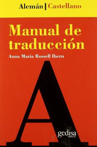 9788474325539: Manual de traducción Alemán-Castellano (Teoria Practica Traduccion)