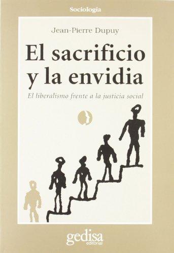 El Sacrificio y La Envidia (Spanish Edition): Jean-Pierre Dupuy