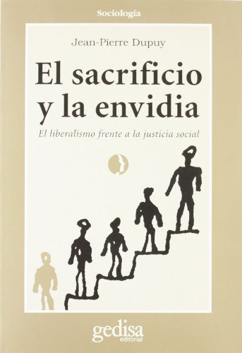 El Sacrificio y La Envidia (Spanish Edition) (8474325773) by Jean-Pierre Dupuy