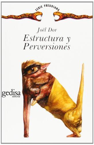 9788474325843: Estructura Y Perversiones (Serie Freudiana)