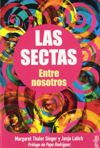 9788474326055: Las Sectas Entre Nosotros / Cults in Our Midst (Spanish Edition)