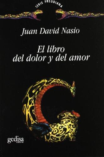 9788474326369: El Libro del Dolor y del Amor (Spanish Edition)