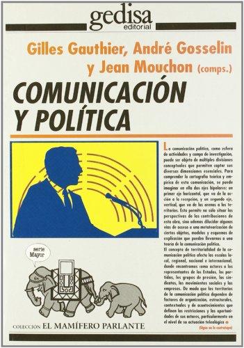 9788474326529: Comunicacion y Politica (Spanish Edition)