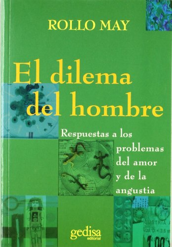 El Dilema del Hombre / The Dilemma of Man (Spanish Edition) (8474326702) by May, Rollo