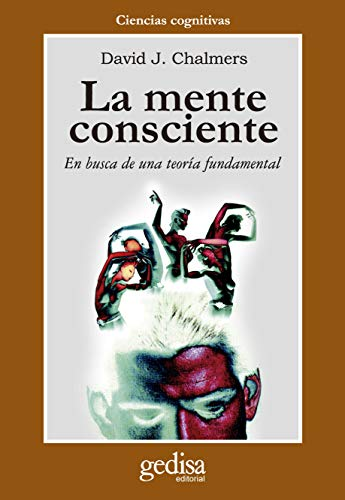 9788474326925: La Mente Conciente (Spanish Edition)