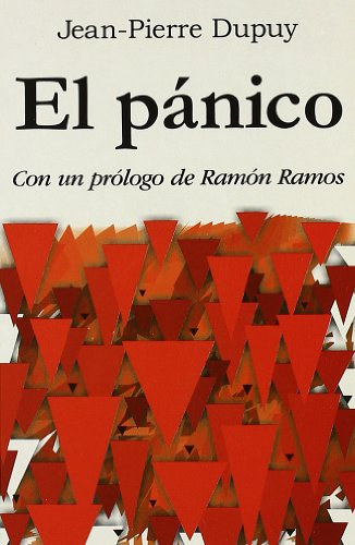 El Panico (Spanish Edition) (847432694X) by Jean-Pierre Dupuy
