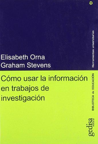 9788474326970: Como usar la información para trabajos de investigación (Herramientas Universitaria)