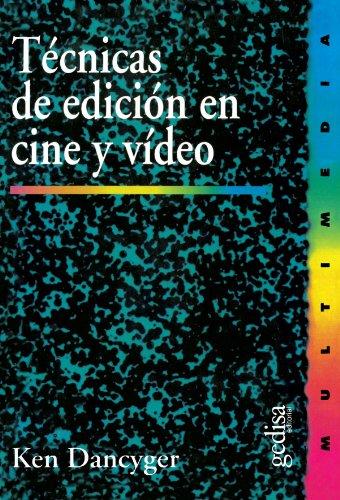 9788474327014: Técnicas de edición en cine y video