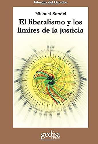 9788474327069: El Liberalismo Y Los L�mites De La Justicia (Cla-De-Ma)