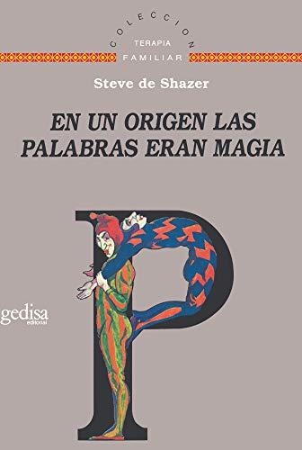 9788474327076: En un origen, las palabras eran magia (Terapia Familiar) (Spanish Edition)