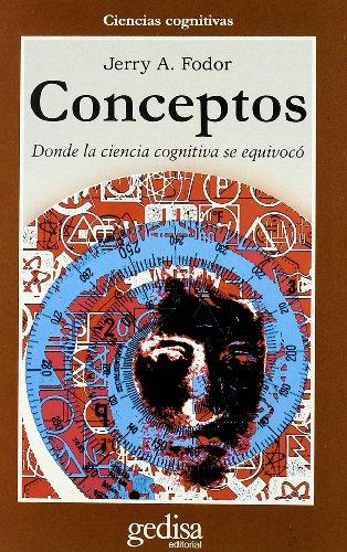 9788474327113: Conceptos - Donde La Ciencia Cognitiva Se Equivoco (Spanish Edition)