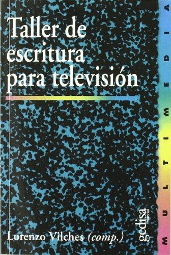 9788474327120: Taller de escritura para televisión (Multimedia) (Spanish Edition)