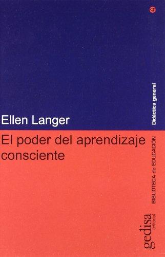 9788474327342: El Poder del Aprendizaje Consciente (Spanish Edition)