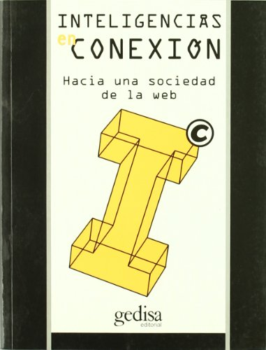 9788474327526: Inteligencias En Conexion / Connected Intelligence (Spanish Edition)