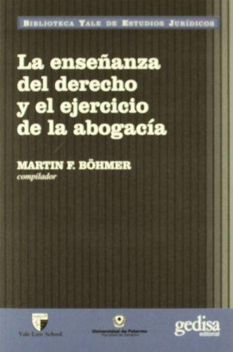 9788474327694: Ensenanza del Derecho y El Ejercicio de La Abogaci (Spanish Edition)