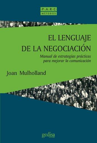 9788474327991: El Lenguaje De La Negociacion (Prevencion, Admon. Y Resoluc. De Conflictos) (Spanish Edition)