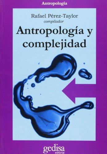 9788474328165: Antropología y complejidad