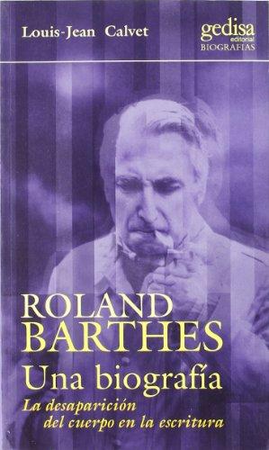 9788474328196: Roland Barthes. Una biografía
