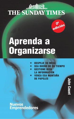 APRENDA A ORGANIZARSE (Barcelona, 2000): John Caunt