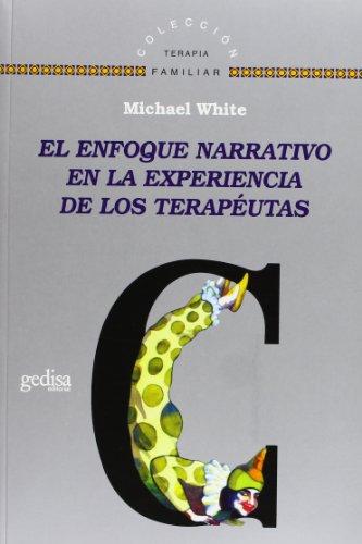 9788474328486: Enfoque narrativo en la experiencia de los terapeutas