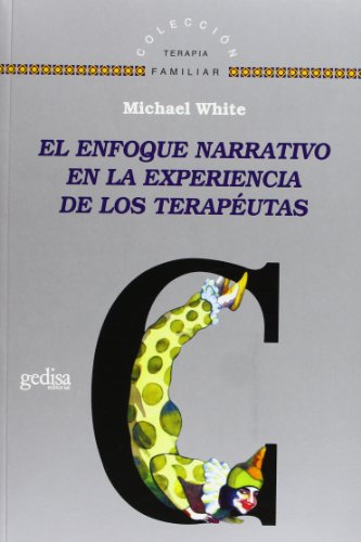 9788474328486: El enfoque narrativo en la experiencia de los terapeutas (Spanish Edition)