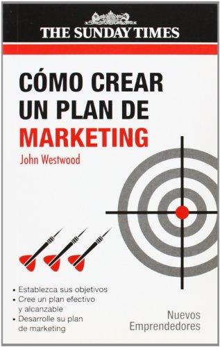 9788474328585: Como Crear Un Plan de Marketing / How to Create a Marketing Plan (Spanish Edition)