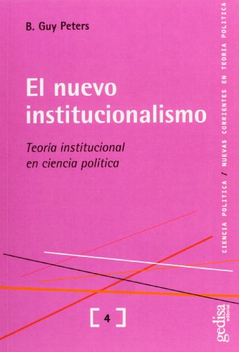 El nuevo institucionalismo : teoría institucional en: Guy Peters