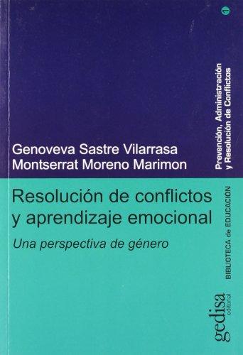 RESOLUCIÓN DE CONFLICTOS Y APRENDIZAJE EMOCIONAL: SASTRE VILARRASA, GENOVEVA