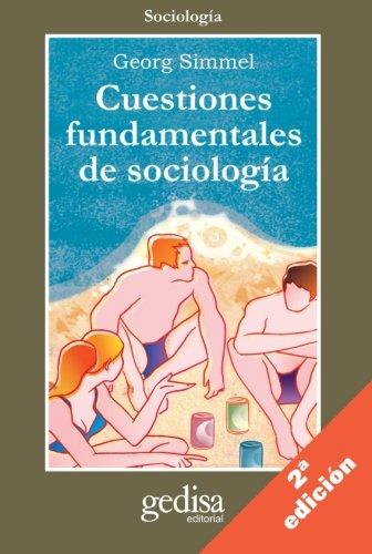 9788474328943: Cuestiones fundamentales de sociología (Cla-de-ma)