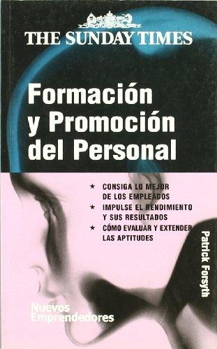 9788474329193: Formacion y promocion del personal/ Developing your staff (Nuevos Emprendedores) (Spanish Edition)