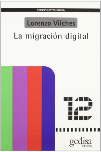 La migración digital: Lorenzo Vilches
